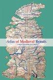 Atlas of Medieval Britain (eBook, ePUB)