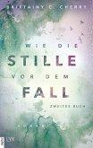 Wie die Stille vor dem Fall - Zweites Buch / Chances Bd.2.2 (eBook, ePUB)