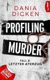 Letzter Atemzug / Profiling Murder Bd.8 (eBook, ePUB)
