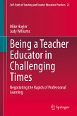 Being a Teacher Educator in Challenging Times (eBook, PDF)