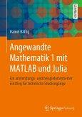 Angewandte Mathematik 1 mit MATLAB und Julia (eBook, PDF)