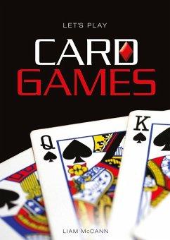 Let's Play Card Games (eBook, ePUB) - McCann, Liam