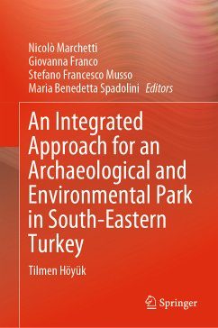 An Integrated Approach for an Archaeological and Environmental Park in South-Eastern Turkey (eBook, PDF)