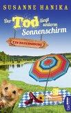 Der Tod liegt unterm Sonnenschirm / Sofia und die Hirschgrund-Morde Bd.9 (eBook, ePUB)
