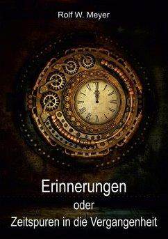 Erinnerungen (eBook, ePUB) - Meyer, Rolf W.