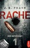 RACHE - Der Informant / Stein & Berger Bd.1 (eBook, ePUB)