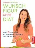 Wunschfigur ohne Diät (eBook, ePUB)