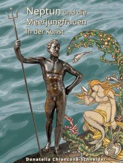 Neptun und die Meerjungfrauen in der Kunst (eBook, ePUB)