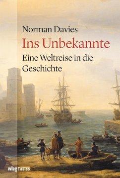 Ins Unbekannte (eBook, ePUB) - Davies, Norman
