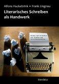 Literarisches Schreiben als Handwerk