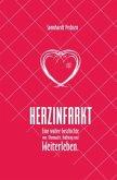 Herzinfarkt - Eine wahre Geschichte von Ohnmacht, Hoffnung und Weiterleben
