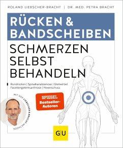 Rücken & Bandscheiben Schmerzen selbst behandeln - Liebscher-Bracht, Roland;Bracht, Petra