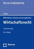 Öffentliches, Privates und Europäisches Wirtschaftsrecht