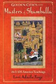 Golden Cities and the Masters of Shamballa