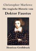 Die tragische Historie vom Doktor Faustus (Großdruck)