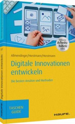Digitale Innovationen entwickeln - Allmendinger, Martin P.; Horstmann, Malte; Horstmann, Olaf