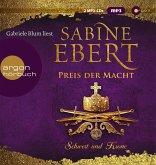 Preis der Macht / Schwert und Krone Bd.5 (2 MP3-CDs)