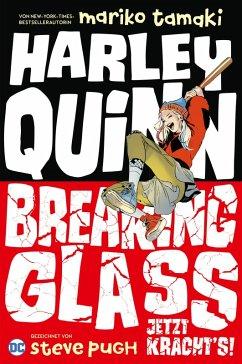 Harley Quinn: Breaking Glass - Jetzt krachts!