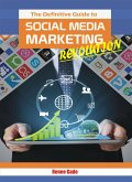 The Definitive Guide To Social Media Marketing Revolution training guide (fixed-layout eBook, ePUB)