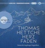 Herzfaden. Roman der Augsburger Puppenkiste, 2 MP3-CD