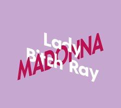 Lady Bitch Ray über Madonna / KiWi Musikbibliothek Bd.7