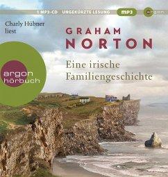 Eine irische Familiengeschichte, 1 MP3-CD - Norton, Graham
