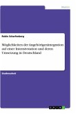 Möglichkeiten der Angehörigenintegration auf einer Intensivstation und deren Umsetzung in Deutschland