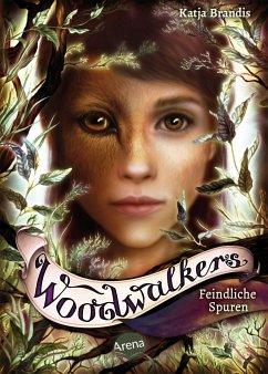 Image of Feindliche Spuren / Woodwalkers Bd.5