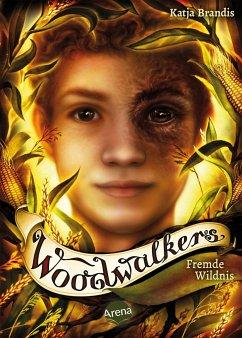 Fremde Wildnis / Woodwalkers Bd.4 - Brandis, Katja