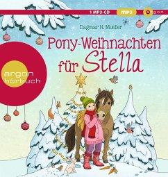 Pony-Weihnachten für Stella, 1 MP3-CD - Mueller, Dagmar H.