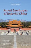 Sacred Landscapes of Imperial China