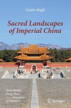Sacred Landscapes of Imperial China - Magli, Giulio