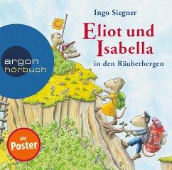 Eliot und Isabella in den Räuberbergen, 2 Audio-CD - Siegner, Ingo