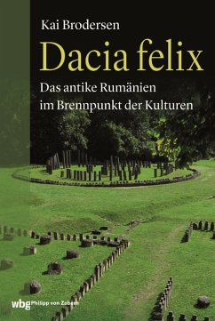 Dacia felix (eBook, PDF) - Brodersen, Kai