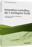 Innovatives Controlling - die 5 wichtigsten Trends