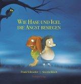 Wie Hase und Igel die Angst besiegen