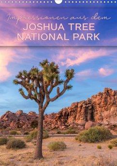 Impressionen aus dem JOSHUA TREE NATIONAL PARK (Wandkalender 2021 DIN A3 hoch)