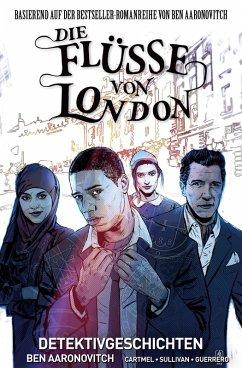 Die Flüsse von London,Band 4 - Detektivgeschichten (eBook, ePUB) - Aaronovitch, Ben; Cartmel, Andrew