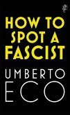 How to Spot a Fascist (eBook, ePUB)