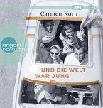 Und die Welt war jung / Drei-Städte-Saga Bd.1 (2 MP3-CDs)