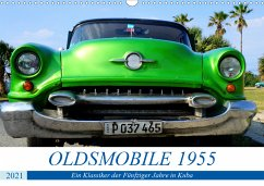 OLDSMOBILE 1955 - Ein US-Oldtimer in Kuba (Wandkalender 2021 DIN A3 quer)