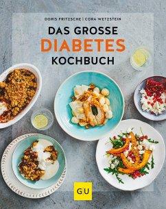 Das große Diabetes-Kochbuch - Fritzsche, Doris;Wetzstein, Cora
