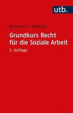 Grundkurs Recht für die Soziale Arbeit - Wabnitz, Reinhard J.