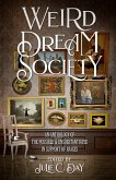 Weird Dream Society: An Anthology of the Possible & Unsubstantiated in Support of RAICES (eBook, ePUB)