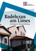 Badeluxus am Limes