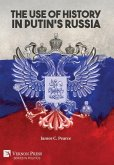The Use of History in Putin's Russia