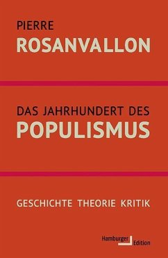 Das Jahrhundert des Populismus - Rosanvallon, Pierre