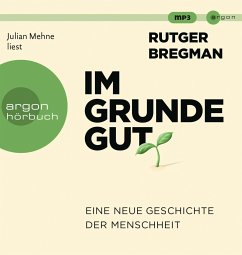 Im Grunde gut, 2 MP3-CD - Bregman, Rutger