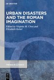 Urban Disasters and the Roman Imagination