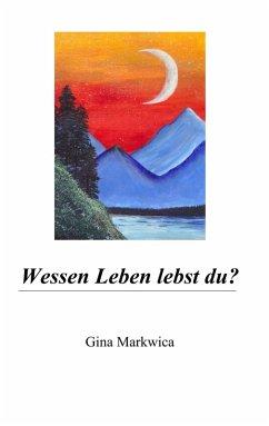 Wessen Leben lebst du? (eBook, ePUB)